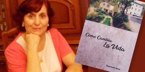 """La picanyera Rosa Soler publica """"Cómo cambia la vida"""""""