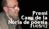 Acte de lliurament dels Premis Camí de la Nòria i homenatge a Marc Granell