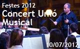 Festes 2012. Concert de la Unió Musical
